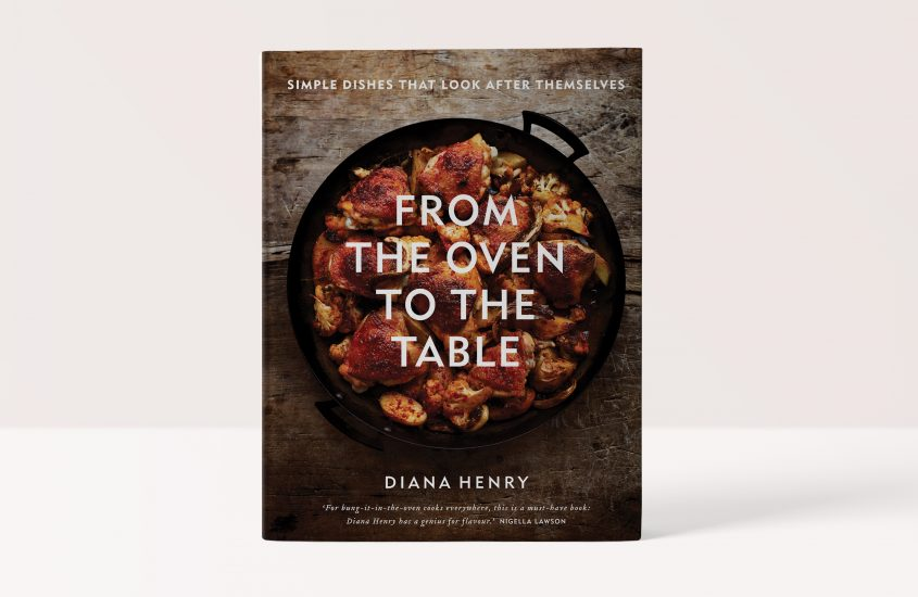 From the Oven to the Table – Diana Henry