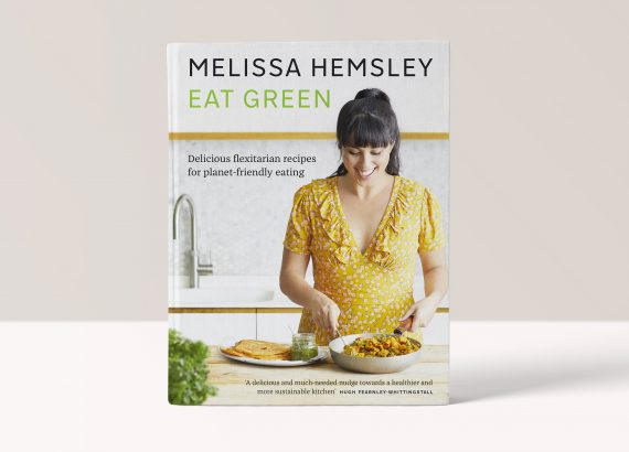 Eat Green - Delicious Flexitarian recipes for planet - friendly eating by Melissa Hemsley