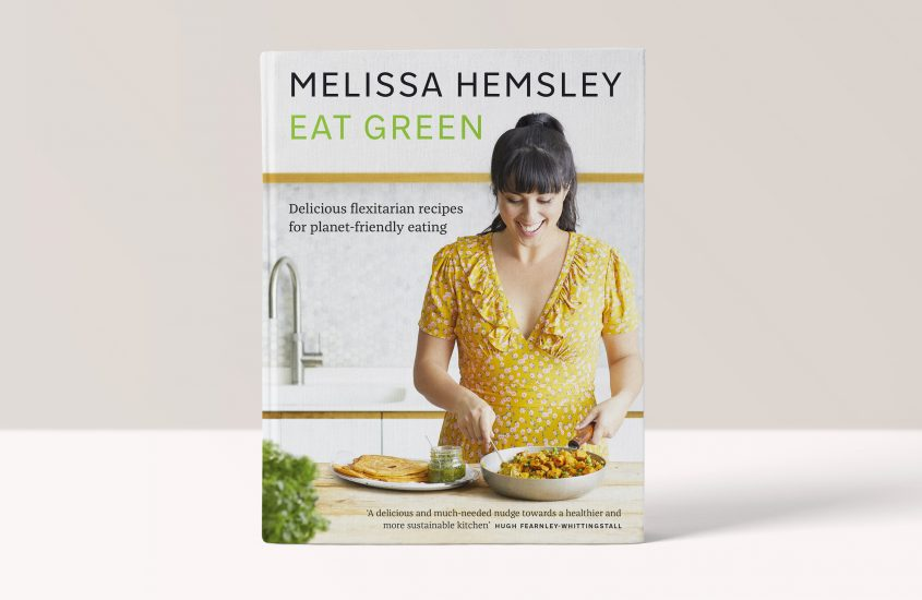 Eat Green – Delicious Flexitarian recipes for planet – friendly eating by Melissa Hemsley