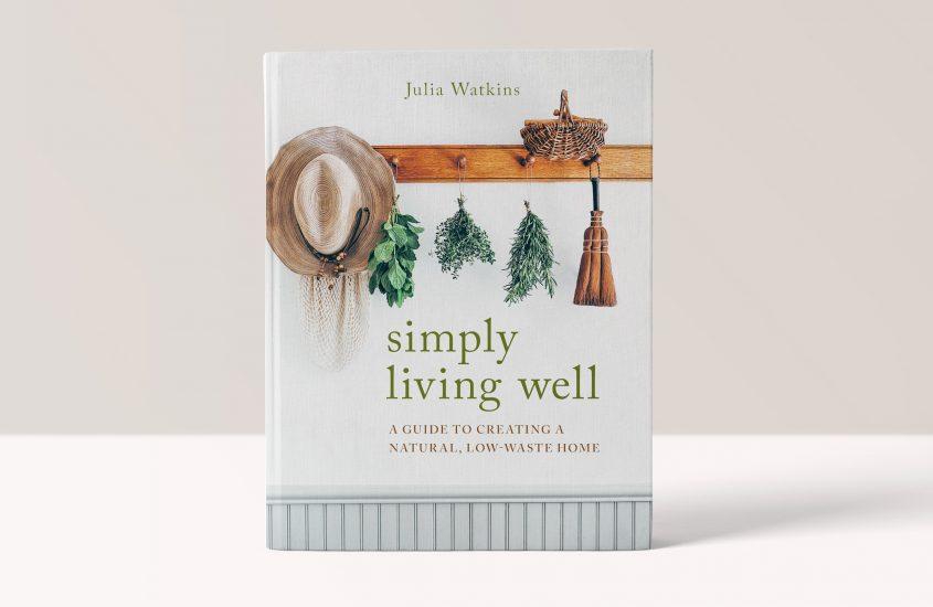Simply Living Well – Julia Watkins