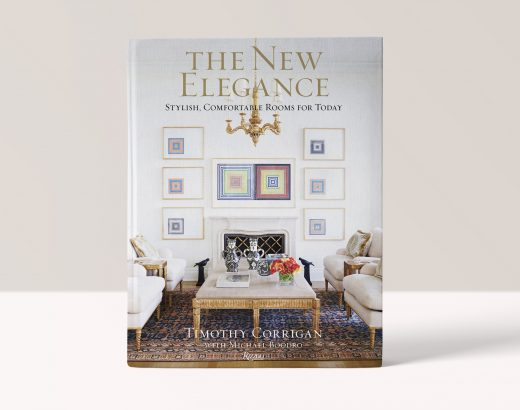 The New Elegance: Stylish, Comfortable Rooms for Today - Timothy Corrigan
