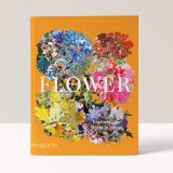Flower: Exploring the World in Bloom – Phaidon Editors