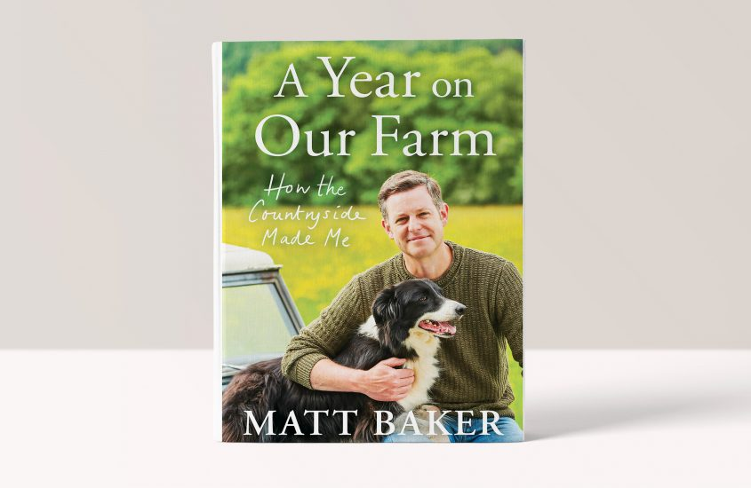 A Year on Our Farm • How the Countryside Made Me – Matt Baker